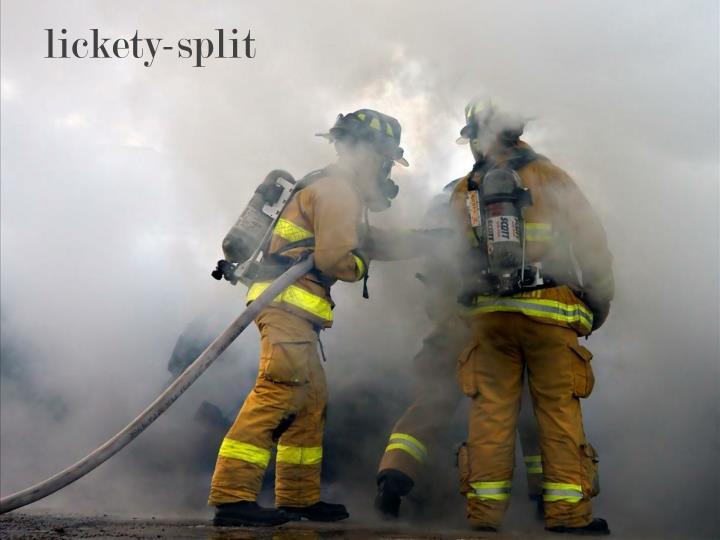 lickety-split