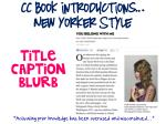 cc book introductions new yorker style