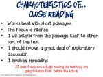 characteristics of close reading works best with