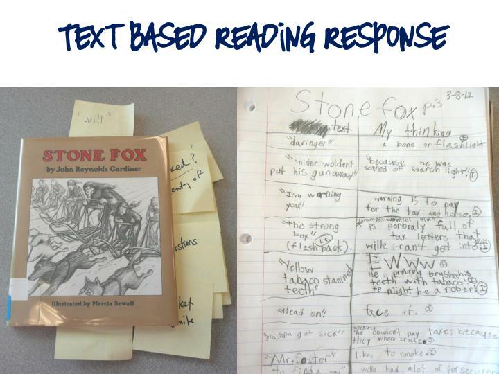Text Based Reading Response