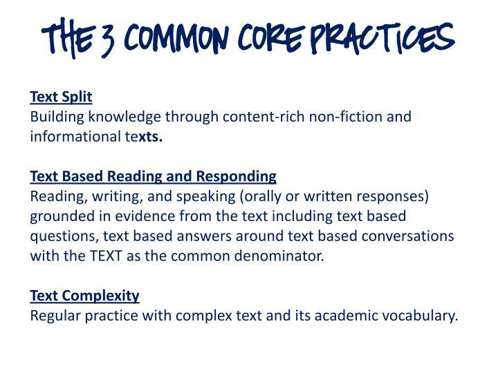 The 3 Common Core Practices