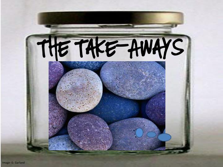 The Take-Aways
