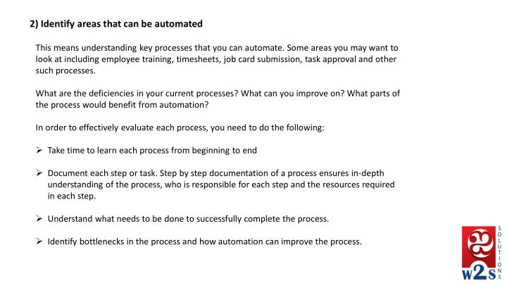 2) Identify areas that can be automated