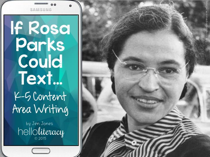 If rosa parks could text k 5 content area writing