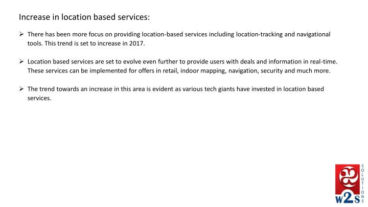 Increase in location based services:
