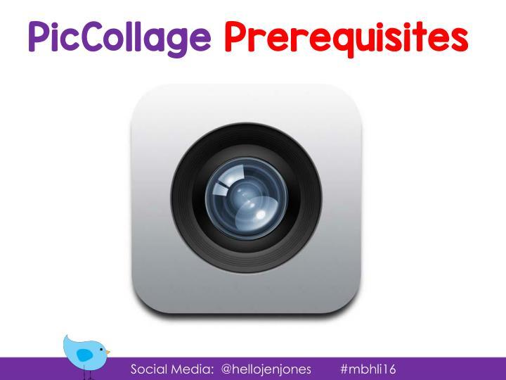 PicCollage Prerequisites