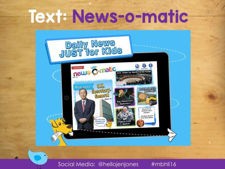 Text: News-o-matic
