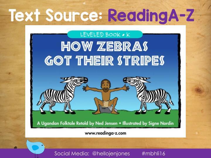 Text Source: ReadingA-Z