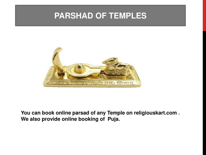 PARSHAD OF TEMPLES