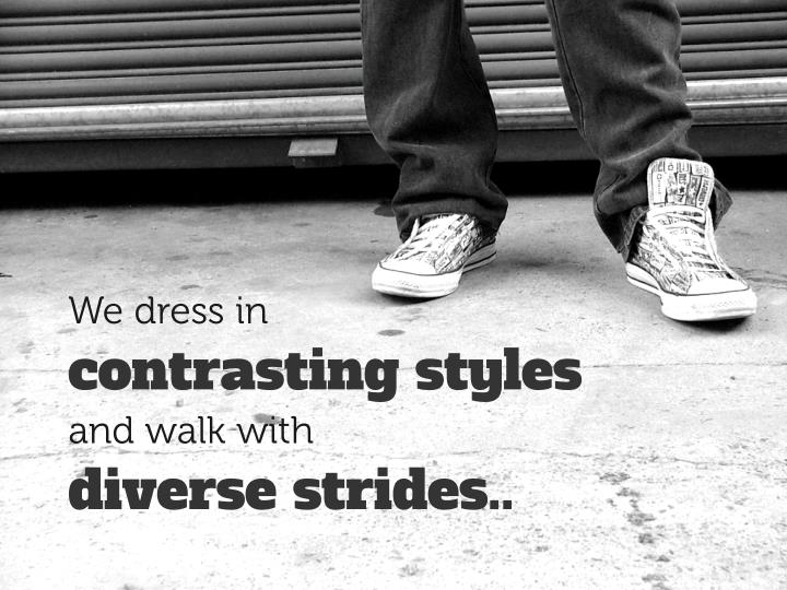 We dress in