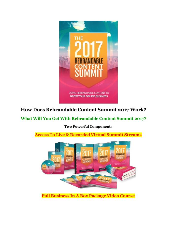 How does rebrandable content summit 2017 work