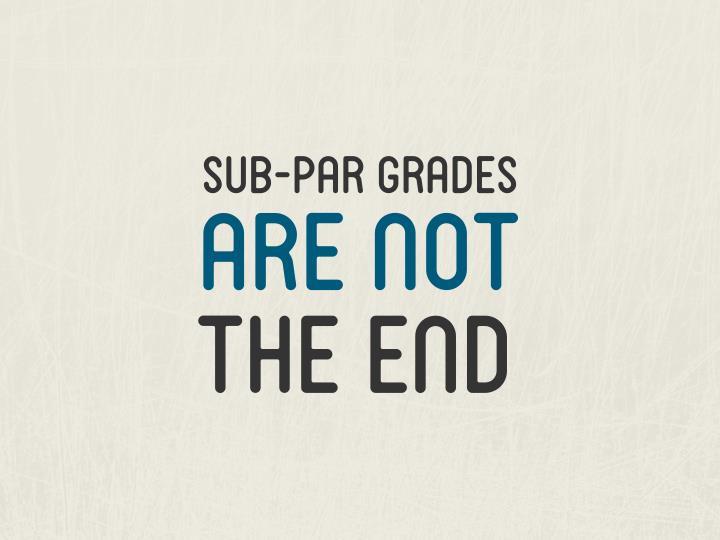 sub-par grades