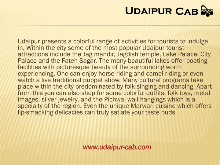 Udaipur presents a colorful range of activities
