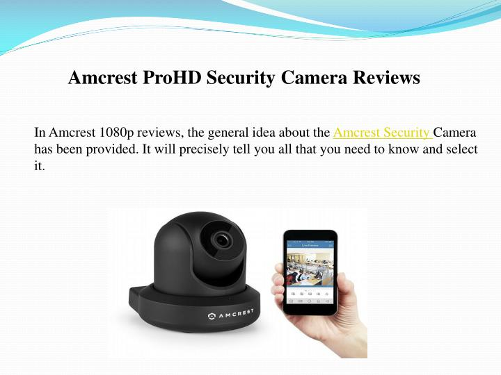 Amcrest prohd security camera reviews