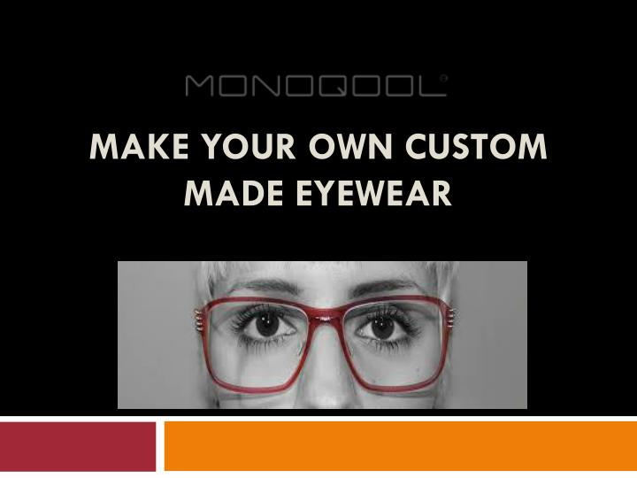 ppt custom made eyewear eyewear powerpoint