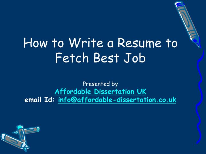 ppt how to write a resume to fetch best powerpoint