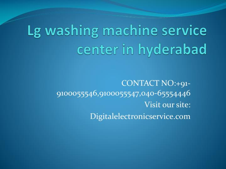 Ppt Lg Washing Machine Service Center In Hyderabad