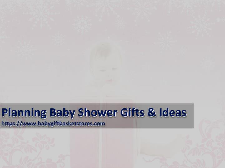 ppt planning baby shower gifts ideas powerpoint presentation id