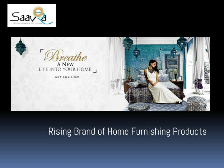 Ppt Decor Your Home With Gorgeous Eye Catchy Home Furnishing Products Saavra India