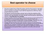 best operator to choose