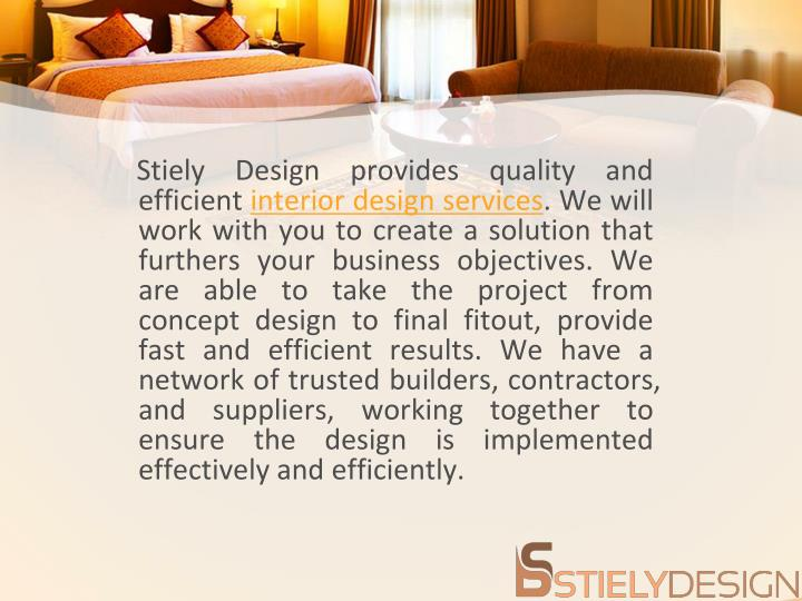 Stiely efficient interior design services we will