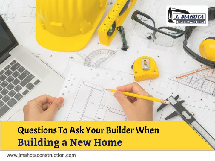 ppt questions to ask your builder when building a new