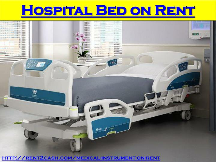 PPT Find an affordable Hospital patient bed on rent for