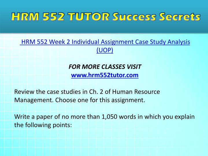 hrm 552 case study analysis Hrm 552 week 1 individual assignment travel agency hr plan  hrm 552 week 2 individual assignment case study analysis review the case studies in ch 2 of human.