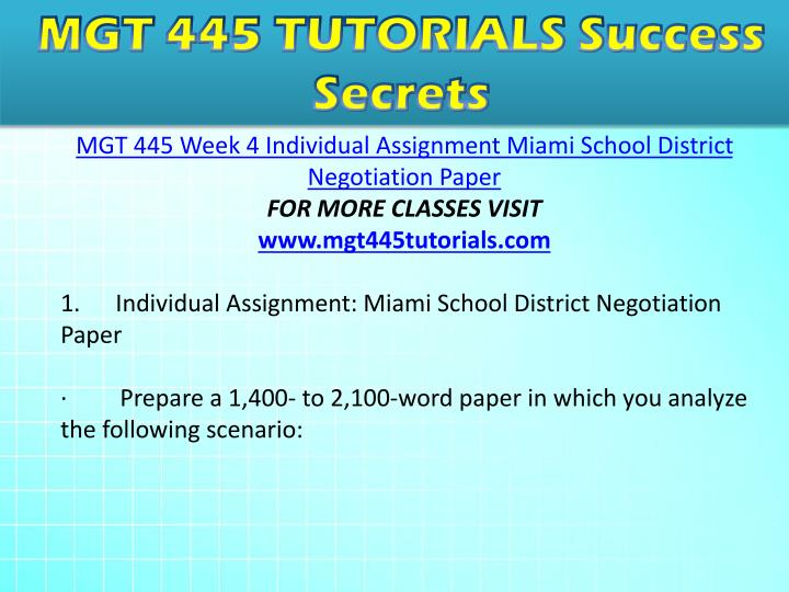 miami school district negotiation paper Mgt 445 week 4 individual - miami school district negotiation paper preparea 1,400- to 2,100-word paper in which you analyze the following scenario: the miami school district has announced that because of unexpected increases in enrollment, school boundaries for the upcoming year will be redrawn.