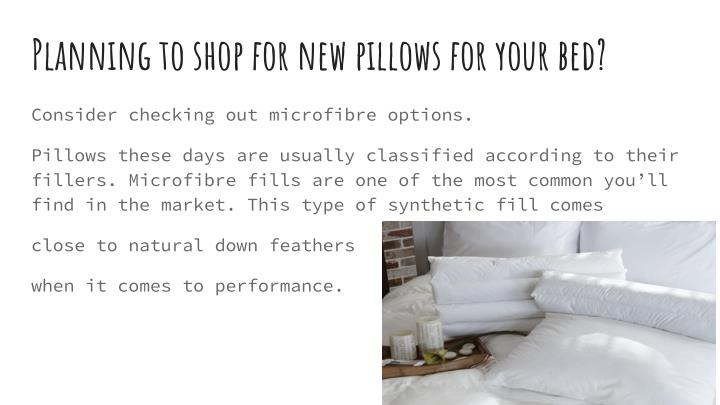 Planning to shop for new pillows for your bed?