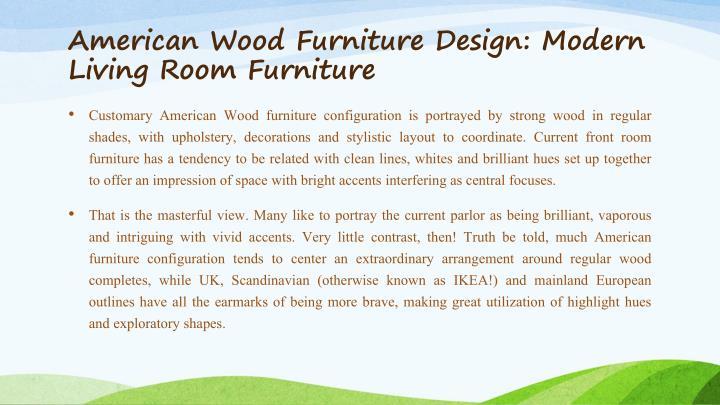 American Wood Furniture Design: Modern Living Room Furniture