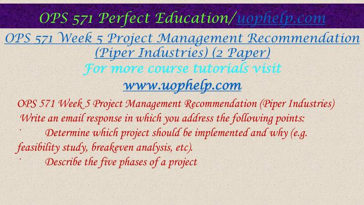 project management ops 571 Develop a 700-word report in which you describe your forecasting project  including details on  ops 571 week 5 individual assignment project  management.