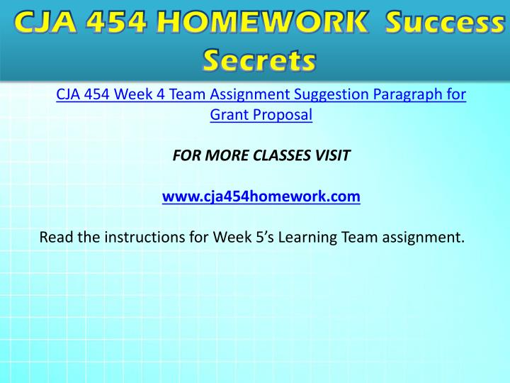 grant proposal and presentation cja 454 Cja 454 week 1 individual assignment  cja 454 week 5 learning team assignment grant proposal and presentation.