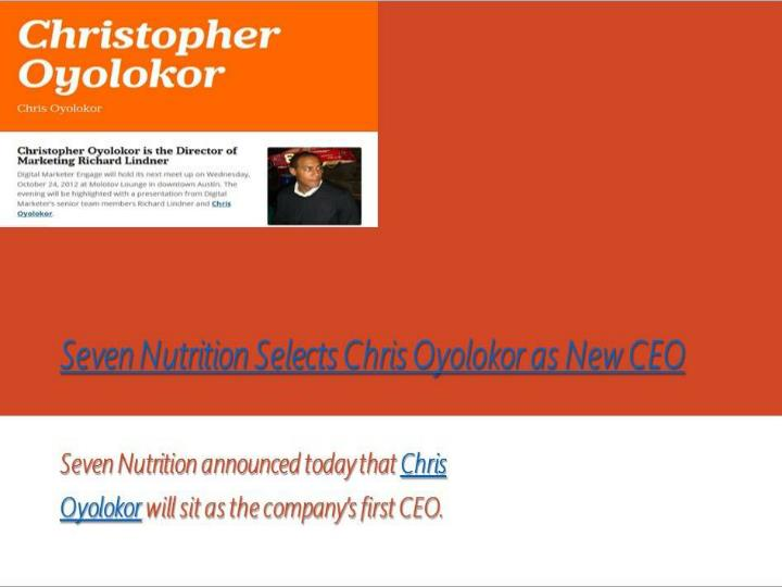 Seven nutrition selects christopher oyolokor as new ceo