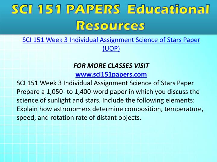 o explain how astronomers determine composition temperature speed and rotation rate of distant objec View homework help - week3 from sci 151 151 at university of phoenix sarah pountney 9/5/16 sci/151 mr conner explain how astronomical instruments help astronomers determine the composition.