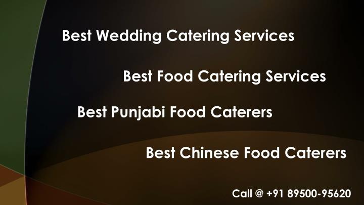 Ppt best caterers in zirakpur 91 8950095620 powerpoint for Best catering services