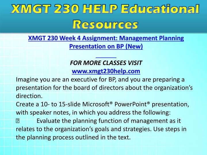 mgt 230 week 3 management planning powerpoint presentation For more classes visit wwwmgt230aidcom this tutorials contains 3 ppt imagine you are an executive for fortune 500 company, and you are preparing a presentation for.