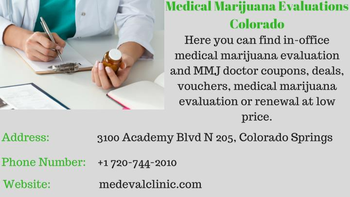 Medical marijuana evaluations colorado here