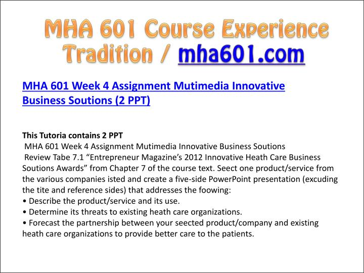 mha 601 ashford Mha 601 week 6 assignment ashford general hospital proposal is a 263 bed regional located in california serving its community $750 mha 601 week 6 discussion 1 organizational development propose strategies for developing management staff medical and governing.