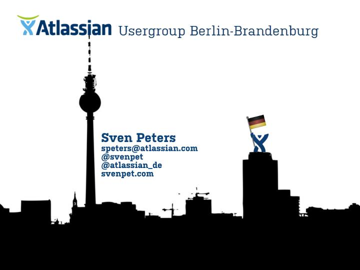 Sven peters speters@atlassian com @svenpet