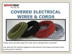 covered electrical wires cords