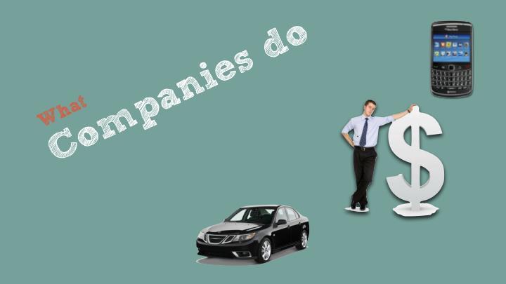 Companies do