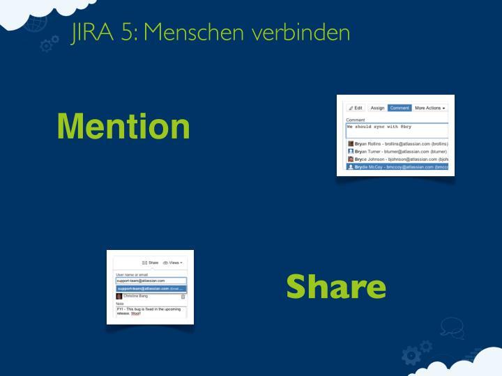 JIRA 5: Menschen verbinden