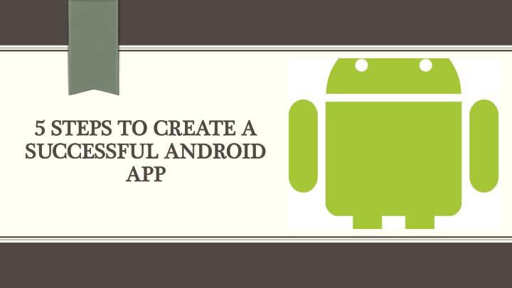 how to create an android app step by step pdf