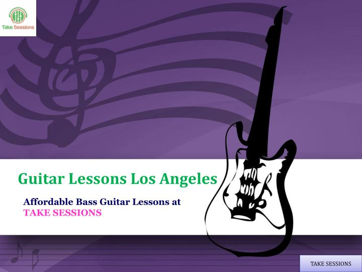 ppt take affordable guitar lessons in los angeles at takesessions powerpoint presentation id. Black Bedroom Furniture Sets. Home Design Ideas