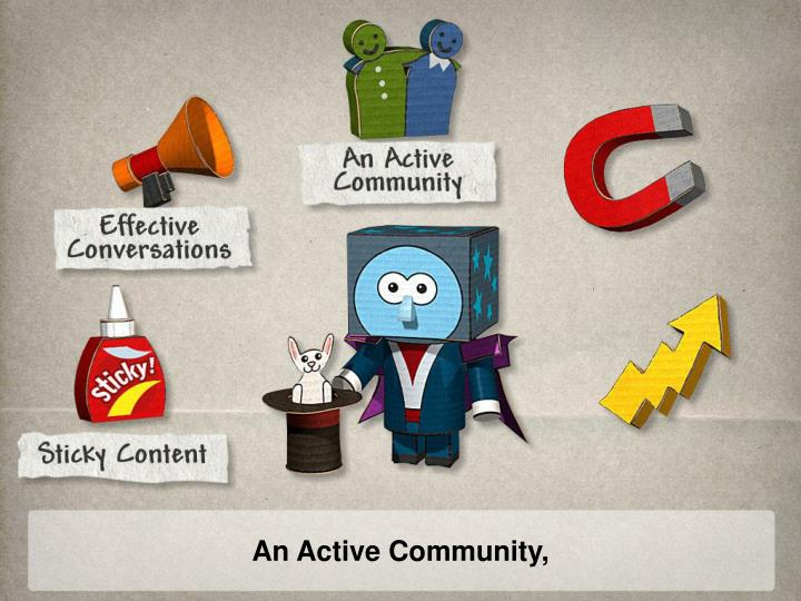 An Active Community,