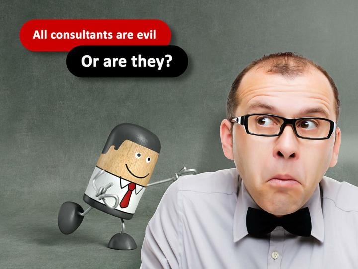 All consultant are evil. Or are they?