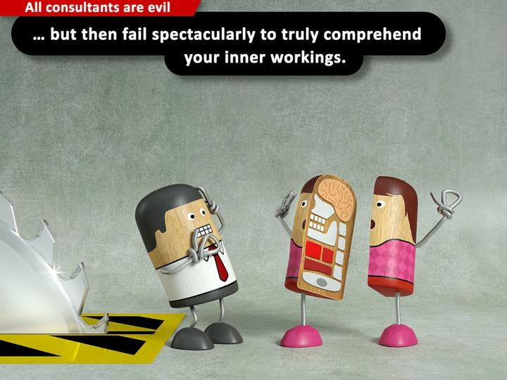 … but then fail spectacularly to truly comprehend your inner workings.