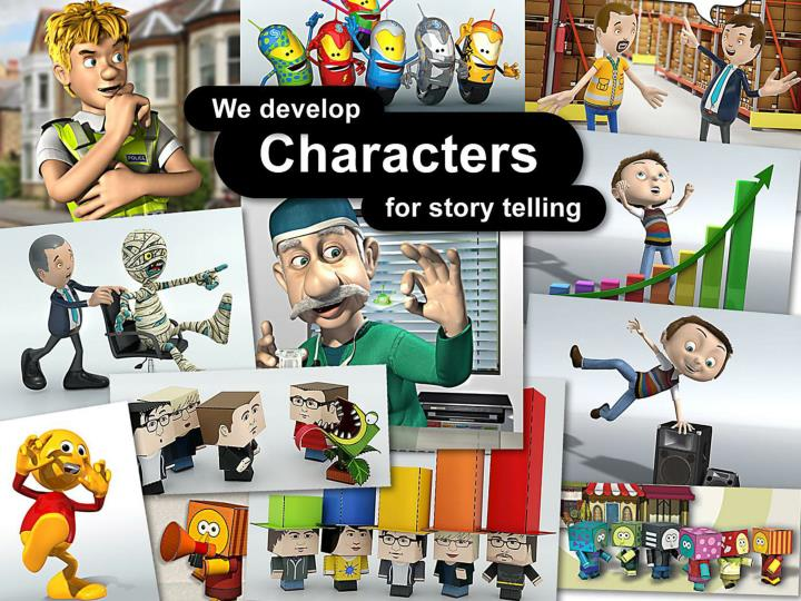 We create characters for story telling.