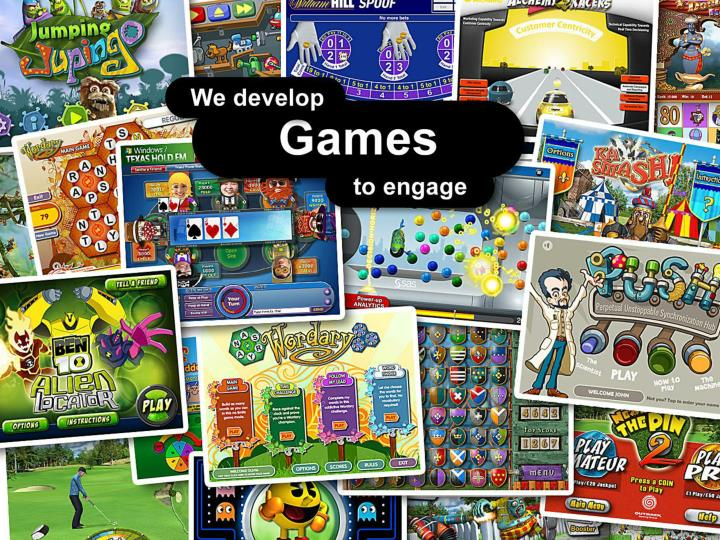 We develop Games to engage.